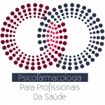 Psicofarmacologia para Profissionais da Saúde